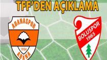 Adanaspor-Boluspor maçı ertelendi